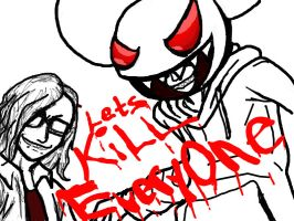 Lets Kill EVERYONE by Rinzler-chan