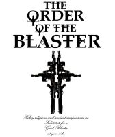 Order of the Blaster 2 by lilmikeegee