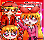 Ask or Dare the PPGsPPNKGsRRBs ( pls read descrip) by Emily-PPG-990