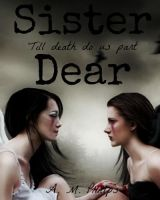 Sister Dear by amber-phillps