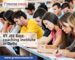 IIT JEE Best coaching institute in Delhi by protonclasses