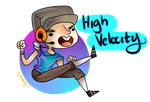 HIGH VELOCITY by FunSizedReesesCup