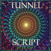 Tunnel Script by Hosse7 by Hosse7