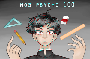 [FA]: Mob Psycho 100 by TheShatteredParadox
