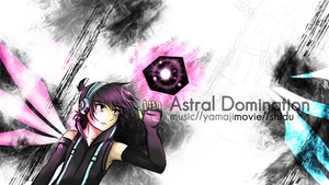Vocaloid-Kagamine Rin and Len-Astral Domination by miririri