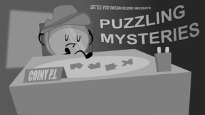 BFDI Fan-Made Title Cards - Puzzling Mysteries by GatlingGroink58