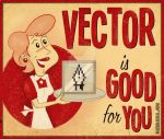 Vector is Good For You by roberlan