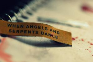 When Angels and Serpents Dance by live-laugh-love-draw