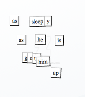 Magnetic Poetry Number 91 or We can't wait by Plugin848y
