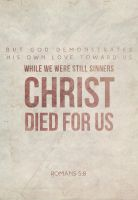 Romans 5:8 by Blugi