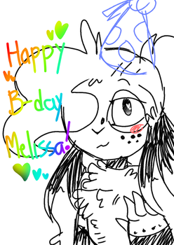 HAppy B-Day Melissa! by TheArtistGamer3