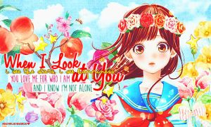 When I Look at You by akumaLoveSongs