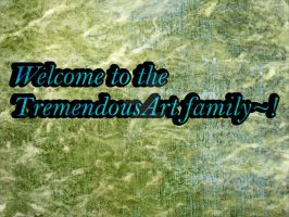 Welcome to the TremendousArt family by mirathomson