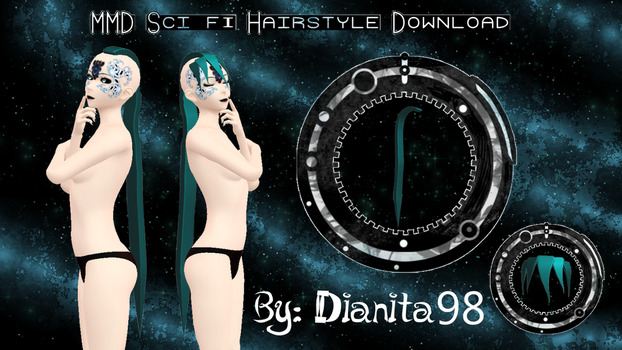 MMD Sci-Fi Hairstyle Download by dianita98