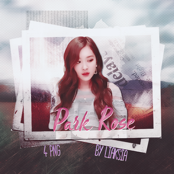 BLACKPINK Rose 4 PNG PACK #8 by liaksia by liaksia