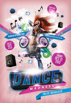 Dance Madness Flyer Template by whitescale