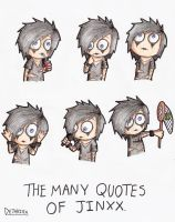 The Many Quotes of Jinxx by Dethkira