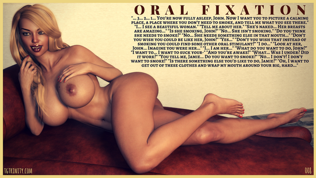 TG CAPTION: Oral Fixation by TGTrinity