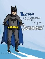 Batman disapproves by the-frizz