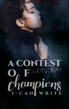 a contest of champions || a wattpad cover by valxyries