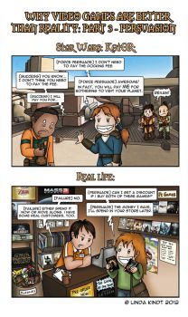 Why Video Games Are Better Than Reality: Part 3 by Isriana
