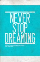 Never Stop Dreaming by SpiderIV