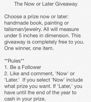 The Now or Later Giveaway!!! by Hemamal