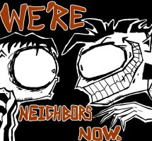 We're Neighbors Now by AJBurnsArt