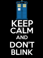 Keep calm Don't Blink by Masterstshirts