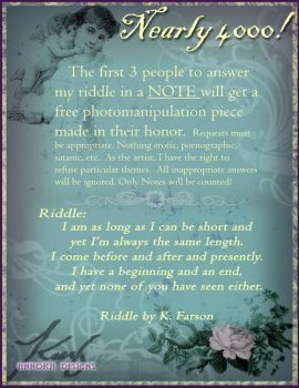 Nearly 4,000: Answer my Riddle by annora