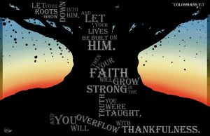 Colossians 2:7 by Draw4life